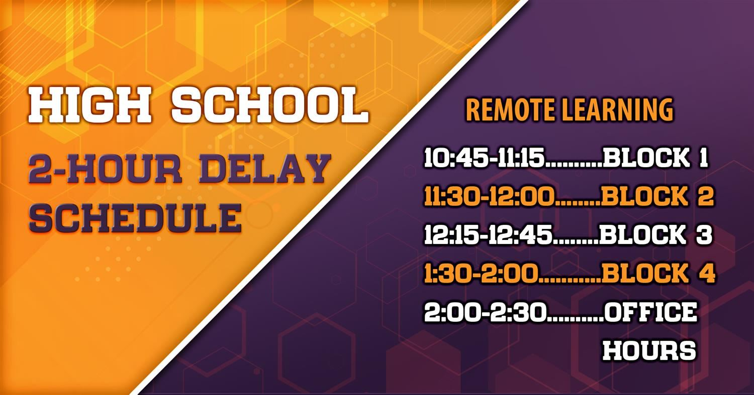 2-Hour Delay High School Remote Learning Schedule